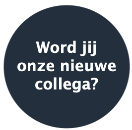 image with the text 'Word jij onze nieuwe collega?' inside a circle (English: 'will you be our new collegue?')